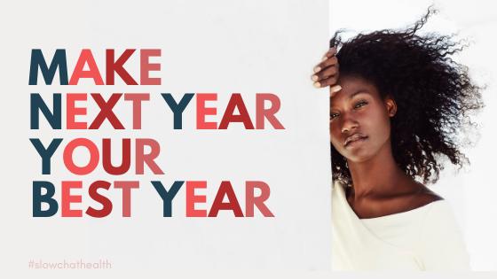 Make Next Year Your Best Year