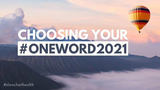 Choosing Your #OneWord2021